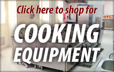 Shop for Cooking Equipment at A-1 Restaurant Supply & Equipment Inc